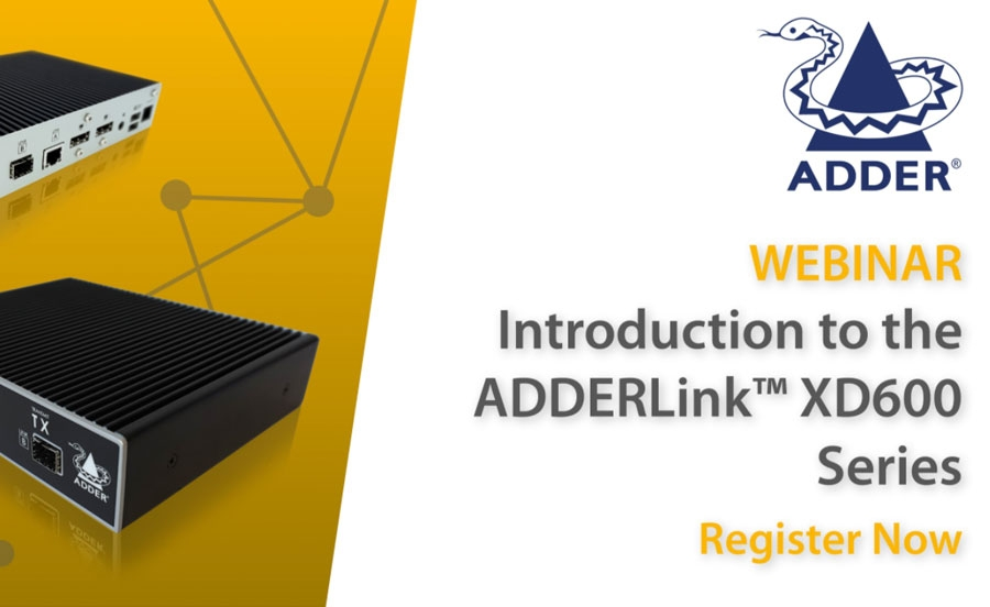Adder - Introduction to the ADDERLink XD600 Series