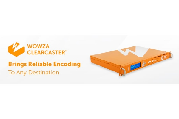 ClearCaster from Wowza Brings Reliable Encoding to Any Destination