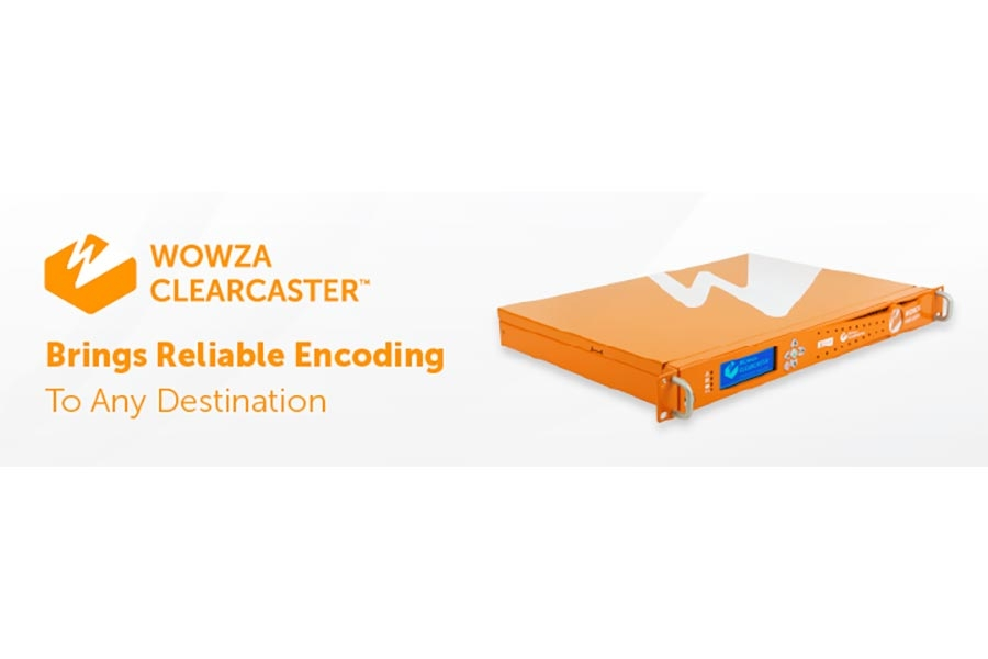 ClearCaster from Wowza Brings Reliable Encoding to Any…