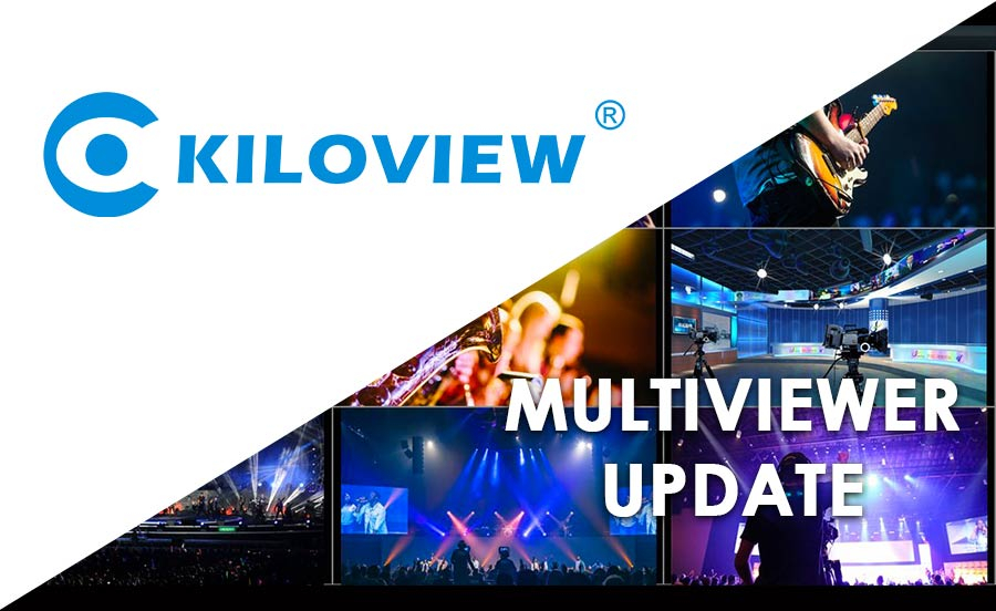 Kiloview Launch Enhanced NDI Multiviewer