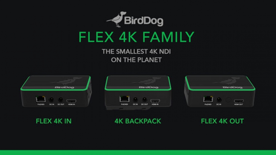 BirdDog Introduce the Flex Family