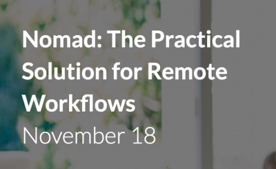 Nomad - The Practical Solution for Remote Workflows