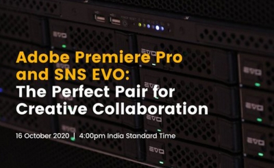 Adobe Premiere Pro and SNS EVO: The Perfect Pair for Creative Collaboration