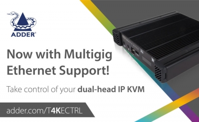 Adder Brings Multigig Connectivity to Multi-Award Winning 4K IP KVM Solution